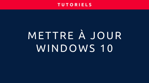 Couverture de l'article Mettre à jour Windows 10